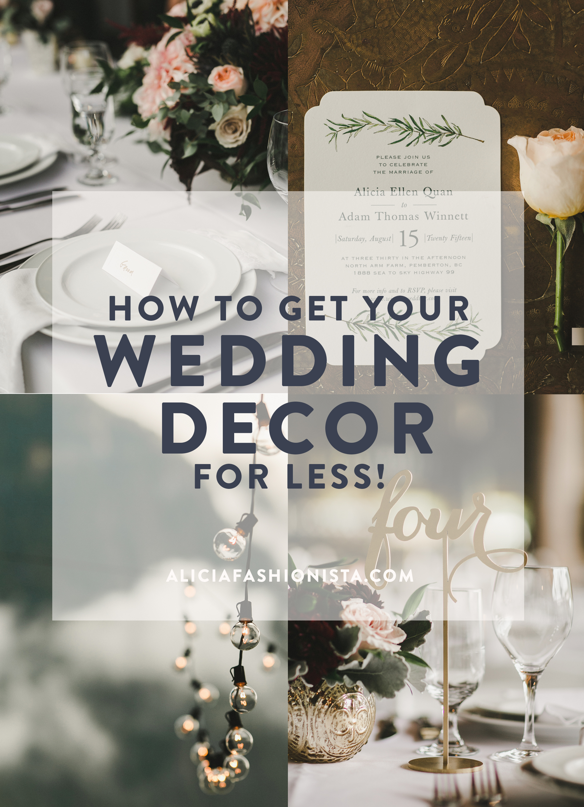 My Wedding Decor Secrets - Alicia Fashionista