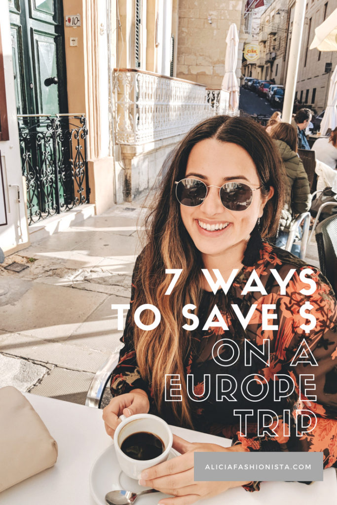 7 WAYS TO 1 683x1024 - 7 Ways To Save Money On Your Europe Vacation